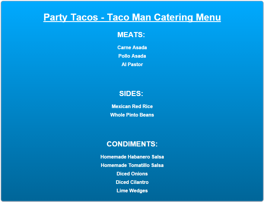 Southern California Taco Man Catering Los Angeles Orange